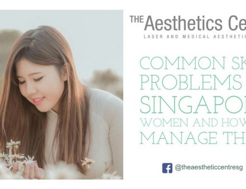 Common Skin Problems in Singapore Women and How to Manage Them